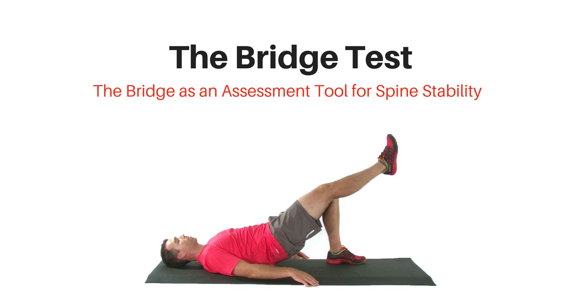 The Bridge Test For LPH Dysfunction - My Rehab Connection
