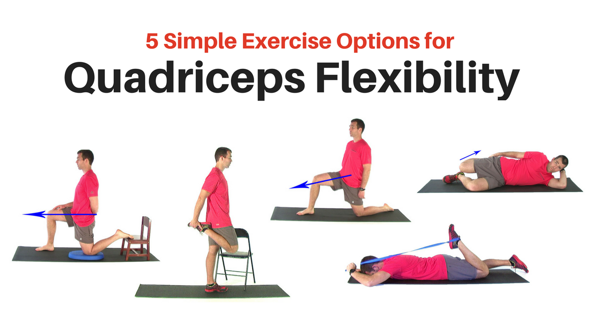 5 Simple Exercises For Better Quad Flexibility